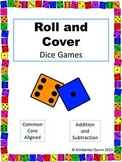 Roll and Cover Games: Addition and Subtraction (Kindergarten and 1st Grade)