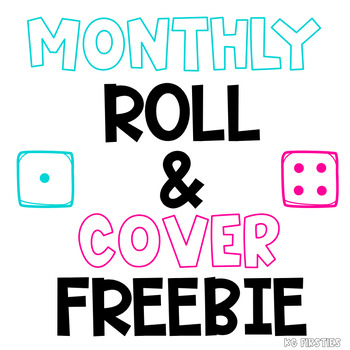 Roll and Cover Monthly Freebie