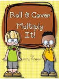 Roll and Cover - Multiply It!