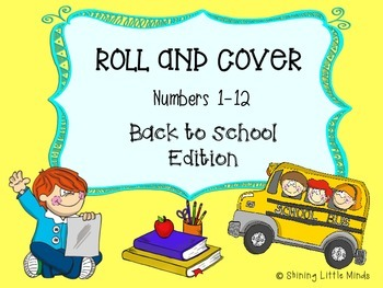 Roll and Cover Numbers 1-12 Back to School Edition