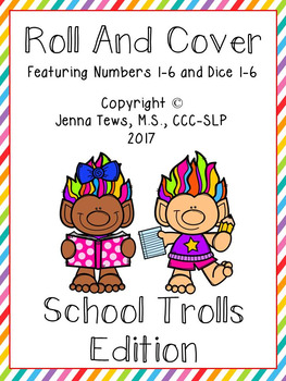 Roll and Cover:  School Trolls Edition