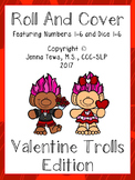 Roll and Cover:  Valentine Troll Edition