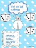 Roll and Dot Ladybugs