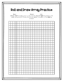 Roll and Draw Array Practice