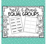 Roll and Draw Equal Groups Activity