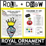 Roll and Draw Game - Royal Ornament (Winter Fun!)