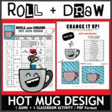 Roll and Draw Game - Stylized Hot Mug (Winter Fun!)