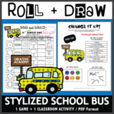 Roll and Draw Game - Stylized School Bus (Back to School Fun!)