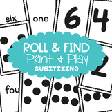 Subitizing  Cards Game - Roll and Find - Math Center for Early Number