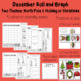 Roll and Graph December: Christmas and Holiday Themes