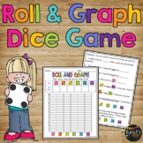 Roll and Graph Dice Game Kindergarten, First, Second Grade GRAPHING