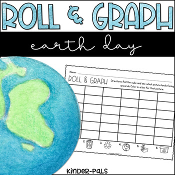 Roll and Graph Earth Day Themed Math Center for Kindergarten