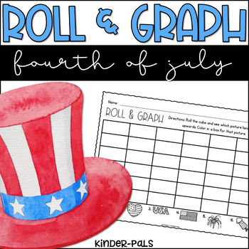 Roll and Graph Fourth of July Themed Math Center for Kindergarten