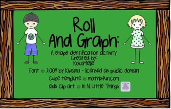 Roll and Graph Freebie - Shapes!