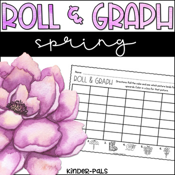 Roll and Graph Spring Themed Math Center for Kindergarten
