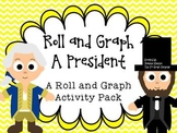 Roll and Graph a President