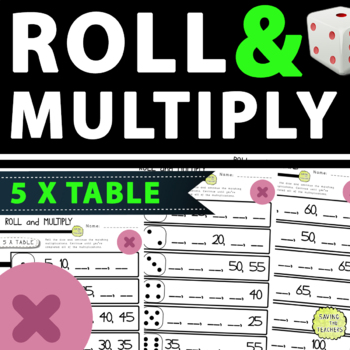 Roll and Multiply Multiplication Dice Game: 5 Times Table