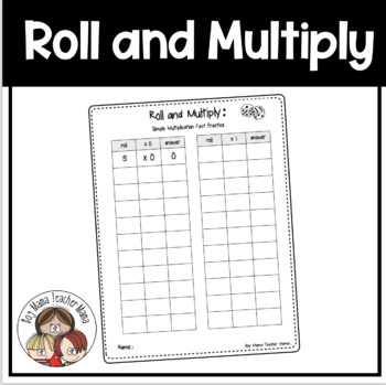 Roll and Multiply: Simple Multiplication Fact Practice