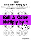 Roll and Color: Multiply by 4