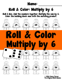 Roll and Color: Multiply by 6