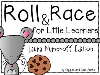Roll and Race for Little Learners (Laura Numeroff Edition)
