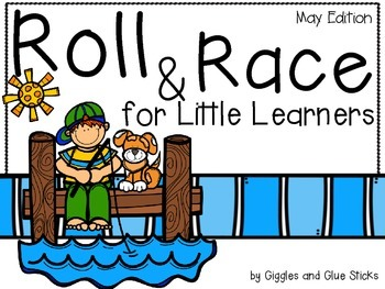 Roll and Race for Little Learners (May Edition)