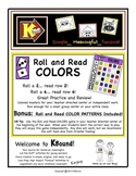 Roll and Read - COLORS!  A funsical way to practice and re