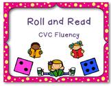 Roll and Read ~ CVC Fluency