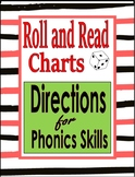 Roll and Read Charts:  Directions