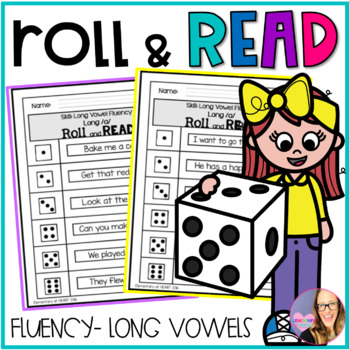 Roll and Read- Fluency Edition- Long Vowels