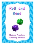 Roll and Read Fluency Practice - Animals