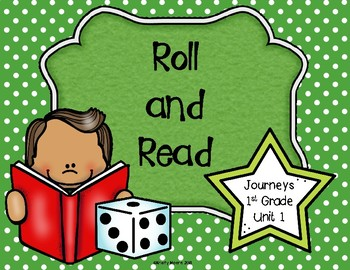Roll and Read- Journeys First Grade- Unit 1 Spelling and Sight Words