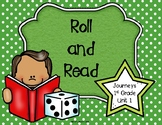 Roll and Read- Journeys First Grade- Unit 1 Spelling and S
