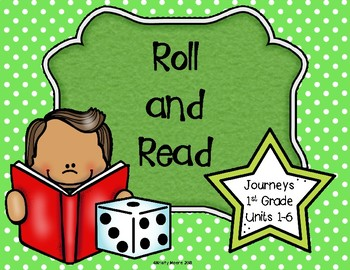 Roll and Read- Journeys First Grade- Units 1-6 BUNDLE