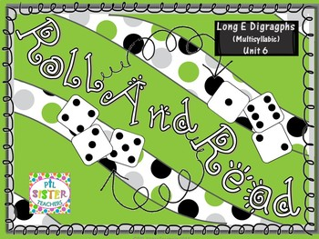 Roll and Read Long E Digraphs (Multisyllabic)  Interventions