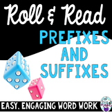 Roll and Read Prefixes and Suffixes **Engaging Word Work**