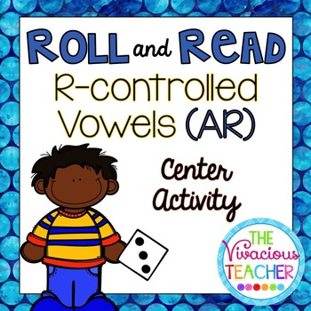 R-Controlled Vowels ('AR' Words and Nonsense Words) Roll and Read Games