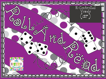 Roll and Read  R-Controlled Vowels (AR)  FLUENCY Interventions
