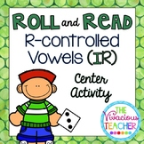 R-Controlled Vowels ('IR' Words and Nonsense Words) Roll and Read Games
