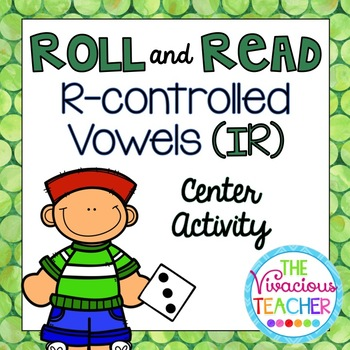R-Controlled Vowels ('IR' Words and Nonsense Words) Roll a