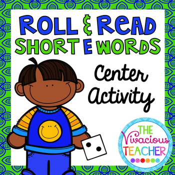Short E (CVC Words and Nonsense Words) Roll and Read Games