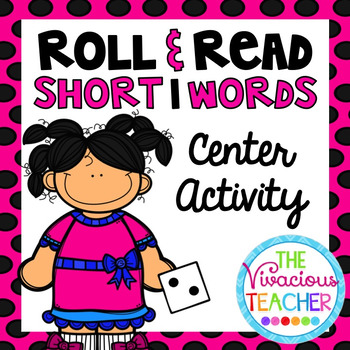 Short I (CVC Words and Nonsense Words) Roll and Read Games