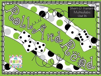 Roll and Read Short O Variants (o, a, au, aw) Mulitsyllabic Interventions