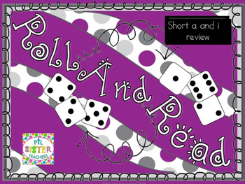 Roll and Read Short Vowel A and I Mixed Review for FLUENCY Interventions