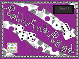 Roll and Read Short Vowel (cVc)  BUNDLE for FLUENCY INTERVENTION