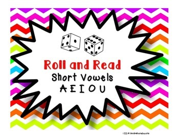 Roll and Read {Short Vowels}