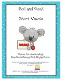 Roll and Read - Short Vowels