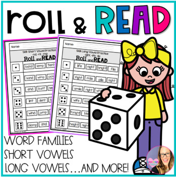 Roll and Read- Short Vowels, Long Vowels, Word Families, a