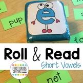 Roll and Read Short Vowels short a, short e, short i, short o, short u