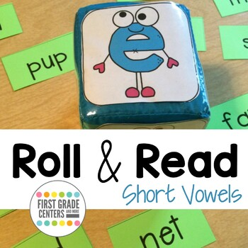 Roll and Read Short Vowels short a, short e, short i, short o, short u
